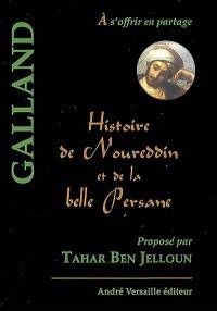 Histoire de Noureddin et de la belle Persane : conte tiré des Mille et une nuits