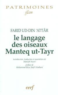 Le langage des oiseaux = Manteq ut-Tayr