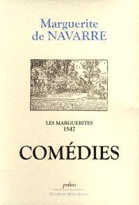 Les Marguerites, 1547. Volume 2, Comédies