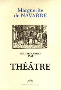 Les Marguerites, 1547. Volume 5, Théâtre