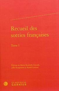 Recueil des sotties françaises. Volume 1