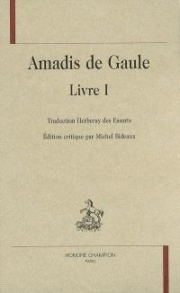 Amadis de Gaule. Volume 1