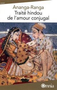 Ananga Ranga : traité hindou de l'amour conjugal