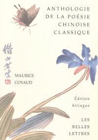 Anthologie bilingue de la poésie chinoise classique