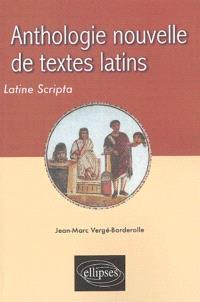 Anthologie nouvelle de textes latins = Latine scripta