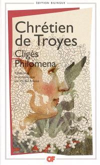 Cligès; Philomena; Chansons
