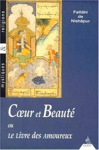 Coeur et beauté ou Le livre des amoureux
