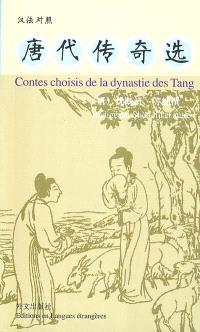 Contes choisis de la dynastie des Tang