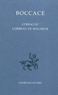 Corbaccio = Corbeau de malheur