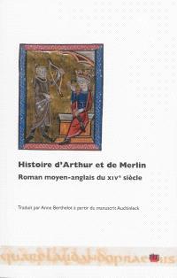 Histoire d'Arthur et de Merlin : roman moyen-anglais du XIVe siècle