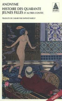Histoire des quarante jeunes filles : et autres contes