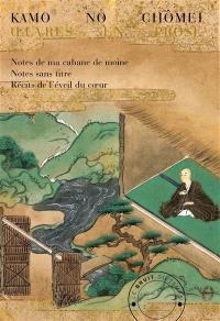 Kamo no Chômei : oeuvres en prose