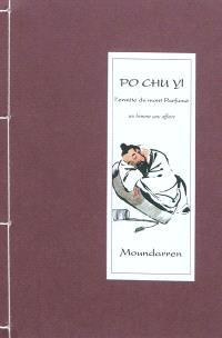 L'ermite du mont Parfumé : un homme sans affaire : portrait & poèmes