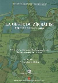 La geste de Zir Salim : d'après un manuscrit syrien