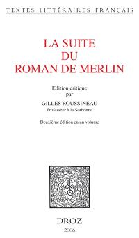 La suite du Roman de Merlin