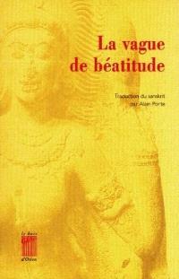 La vague de béatitude = Anandalahari