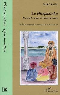 Le Hitopadesha : recueil de contes de l'Inde ancienne