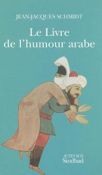Le livre de l'humour arabe