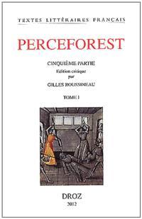 Le roman de Perceforest : cinquième partie. Volume 2