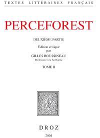 Le roman de Perceforest : deuxième partie. Volume 2