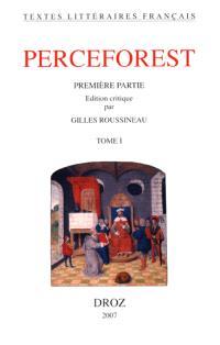 Le roman de Perceforest : première partie