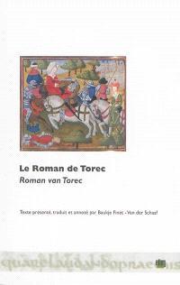 Le roman de Torec = Roman van Torec
