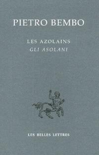 Les Azolains = Gli Asolani