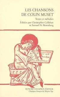 Les chansons de Colin Muset : textes et mélodies