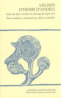 Les dits d'Henri d'Andeli. Suivi de Deux versions du Mariage des sept arts