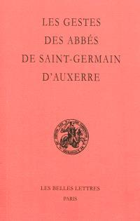Les gestes des abbés de Saint-Germain d'Auxerre
