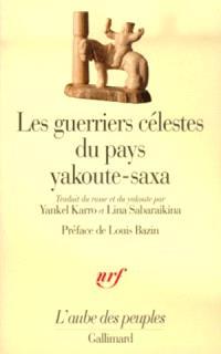 Les Guerriers célestes du pays yakoute-saxa