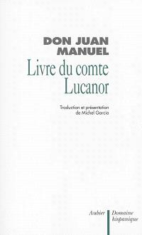 Livre du comte Lucanor