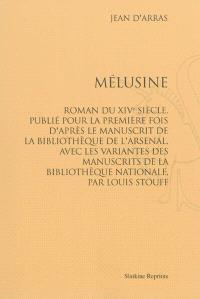 Mélusine : roman du XIVe siècle