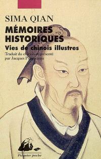 Mémoires historiques : vies de Chinois illustres
