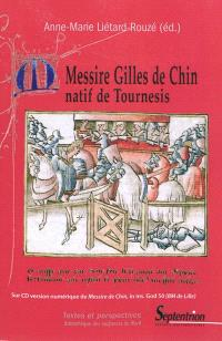 Messire Gilles de Chin : natif du Tournesis