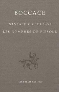 Ninfale Fiesolano = Les nymphes de Fiesole