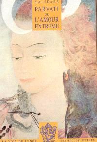 Parvati ou L'amour extrême