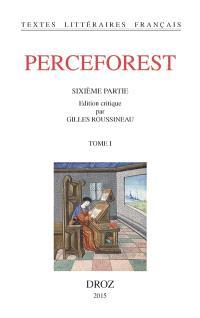 Perceforest : sixième partie. Volume 1