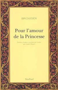 Pour l'amour de la princesse : pour l'amour de Wallâda