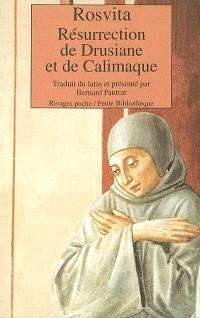 Résurrection de Drusiane et de Calimaque
