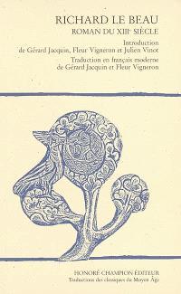 Richard le Beau : roman du XIIIe siècle