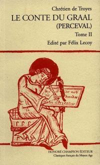 Romans. Volume 6, Le conte du Graal : Perceval