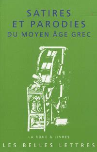 Satires et parodies du Moyen Age grec
