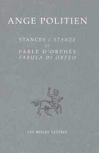 Stances; Stanze; Fable d'Orphée; Fabula di Orfeo