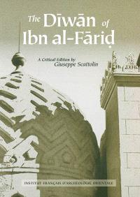 The Dîwân of Ibn al-Fârid : readings of its text throughout history