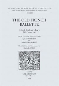 The old French ballette, Bodleian library, Ms Douce 308