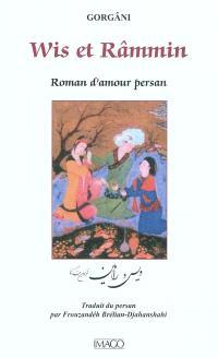Wis et Râmmin : roman d'amour persan