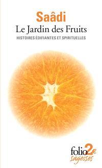 Le jardin des fruits : histoires édifiantes et spirituelles