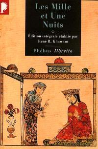 Les mille et une nuits. Volume 1, Dames insignes et serviteurs galants