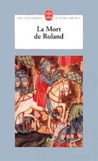 La mort de Roland; Suivi de La mort de Vivien